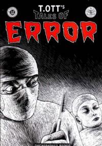 T. Ott's Tales of Error - Thomas Ott