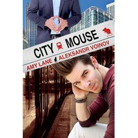 City Mouse - Amy Lane, Aleksandr Voinov
