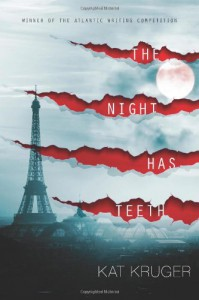 The Night Has Teeth - Kat Kruger