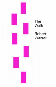 The Walk - Robert Walser, Susan Bernofsky