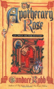 The Apothecary Rose - Candace Robb