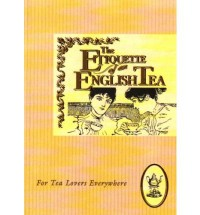 Etiquette of an English Tea (The Etiquette Collection) - Beryl Peters