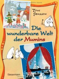 Die wunderbare Welt der Mumins - Tove Jansson