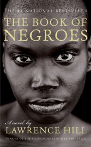 Book Of Negroes - Lawrence Hill