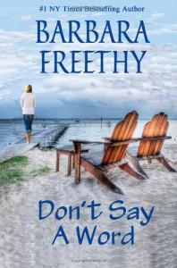 Don't Say A Word - Barbara Freethy