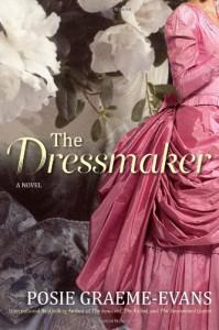 The Dressmaker: A Novel - Posie Graeme-Evans