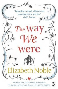 The Way We Were - Elizabeth Noble
