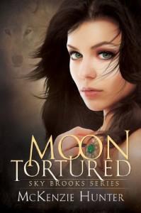 Moon Tortured (Sky Brooks Series Book 1) - McKenzie Hunter