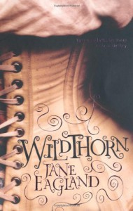 Wildthorn - Jane Eagland
