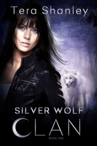 Silver Wolf Clan - Tera Shanley