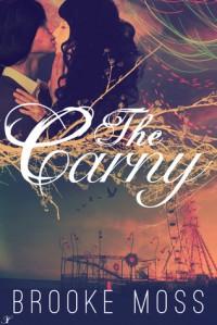 The Carny - Brooke Moss