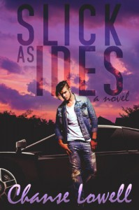 Slick as Ides - Chanse Lowell