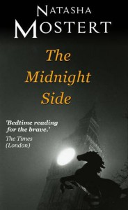 The Midnight Side - Natasha Mostert