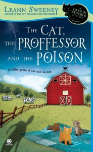 The Cat, The Professor and the Poison - Leann Sweeney