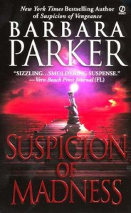 Suspicion of Madness - Barbara Parker