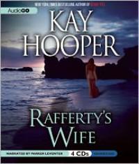 Rafferty's Wife - Kay Hooper, Parker Leventer