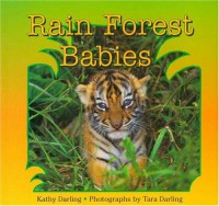 Rain Forest Babies - Kathy Darling