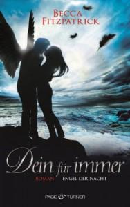 Dein für immer: Engel der Nacht 4 - Roman - Becca Fitzpatrick, Sigrun Zühlke