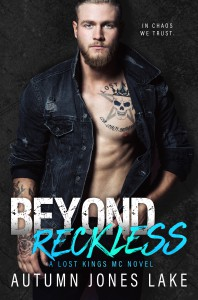 Beyond Reckless: Teller's Story, Part One (A Lost Kings Novel) (Lost Kings MC Book 8) - Autumn Jones Lake