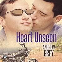 Heart Unseen - Andrew  Grey