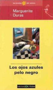 Los Ojos Azules Pelo Negro - Clara Janés, Marguerite Duras