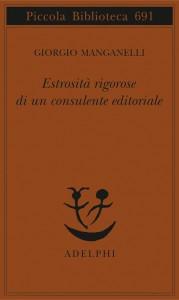 Estrosità rigorose di un consulente editoriale - Giorgio Manganelli, S. S. Nigro