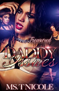 Daddy Issues - Ms. T. Nicole, Hadiya McDuffie