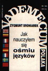 Jak nauczyłem się ośmiu języków - Zygmunt Broniarek