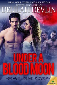 Under a Blood Moon - Delilah Devlin