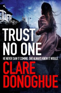 Trust No One - Clare Donoghue