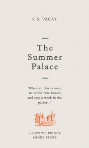 The Summer Palace: A Captive Prince Short Story - C.S. Pacat