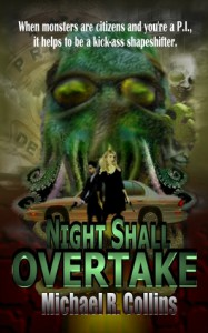 Night Shall Overtake - Michael  R. Collins