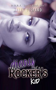 Diary of a Rocker's Kid (D.O.R.K Book 1) - Haley Despard