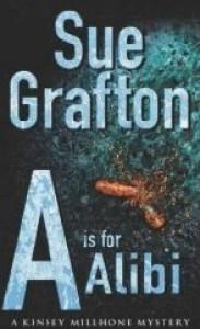 A Is For Alibi - Sue Grafton