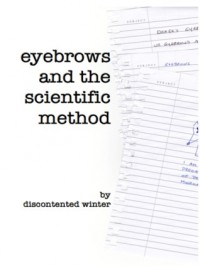 Eyebrows and the Scientific Method - DiscontentedWinter