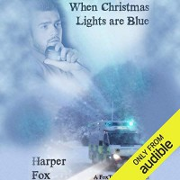 When Christmas Lights are Blue - Harper Fox, Tim Gilbert