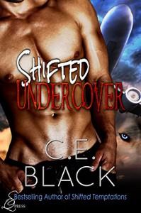 Shifted Undercover - C.E. Black, TJS Literary Editing