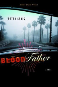 Blood Father - Peter Craig