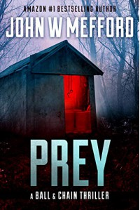 PREY - John W. Mefford