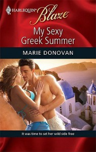 My Sexy Greek Summer (Harlequin Blaze, #470) - Marie Donovan
