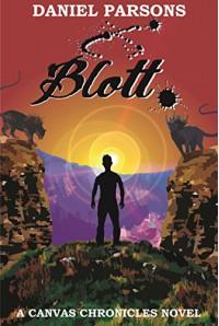 Blott (The Canvas Chronicles Book 1) - Daniel Parsons