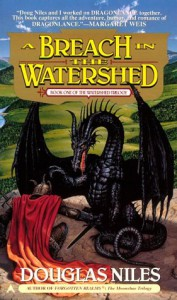 Breach Watershead: The Watershed Trilogy 1 - Douglas Niles