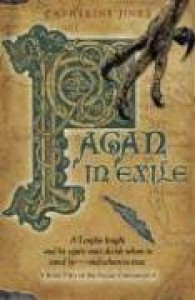 Pagan in Exile: Book Two of the Pagan Chronicles - Catherine Jinks