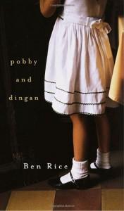 Pobby and Dingan - Ben Rice