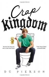 Crap Kingdom - D.C. Pierson