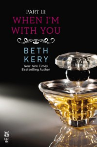 When I'm With You: When You Tease Me - Beth Kery