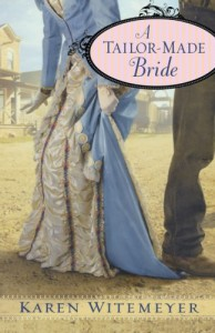 A Tailor-Made Bride - Karen Witemeyer