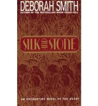 Silk and Stone - Deborah Smith