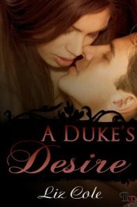 A Duke's Desire - Liz Cole