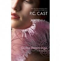 Divine Beginnings - P.C. Cast